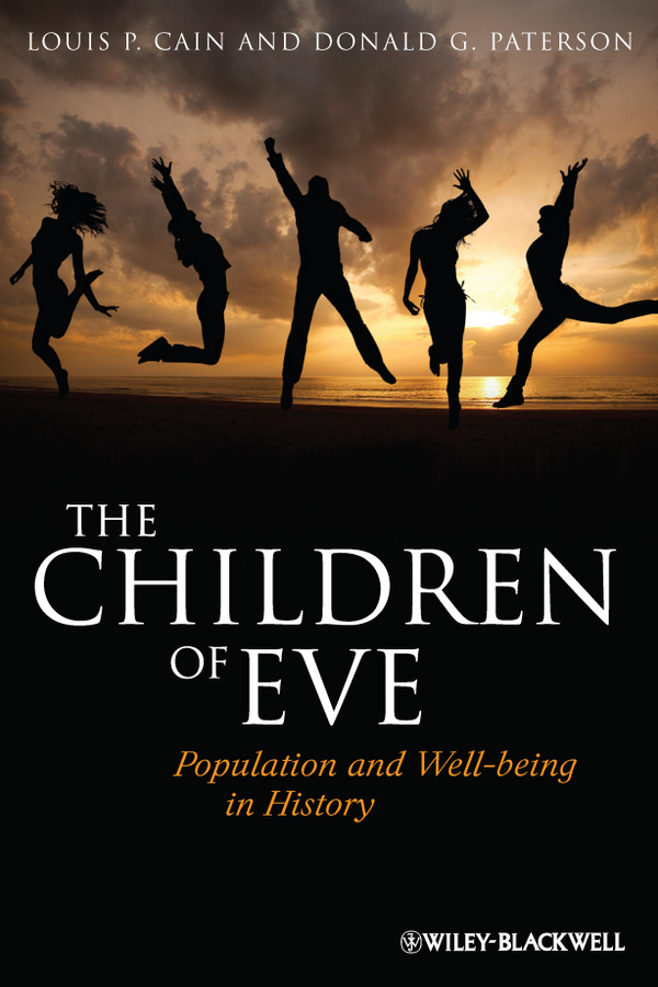 Cain Louis P. The Children of Eve. Population and Well-being in History population and economic development in brazil 180 0