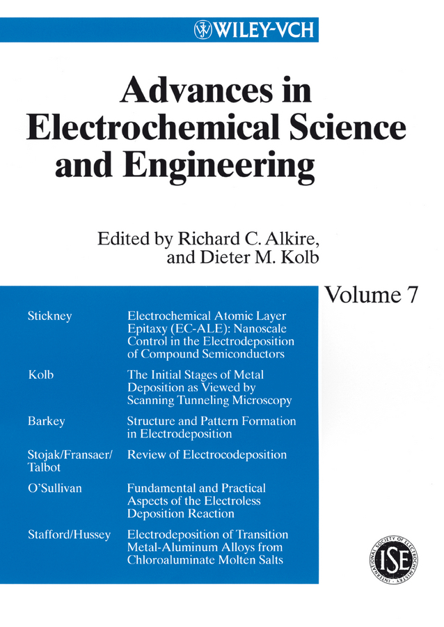 Alkire Richard C. Advances in Electrochemical Science and Engineering