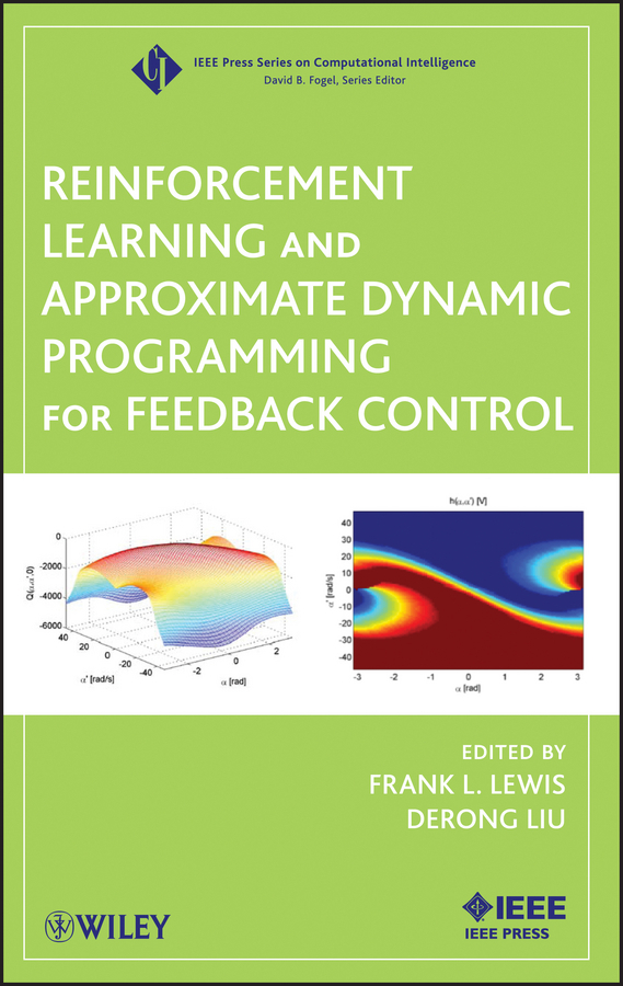 Liu Derong Reinforcement Learning and Approximate Dynamic Programming for Feedback Control настольная игра ranok creative ассоциации 12120027р