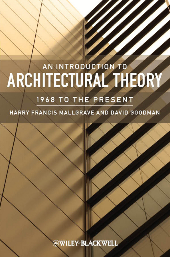 Goodman David J. An Introduction to Architectural Theory. 1968 to the Present стул avanti bianca