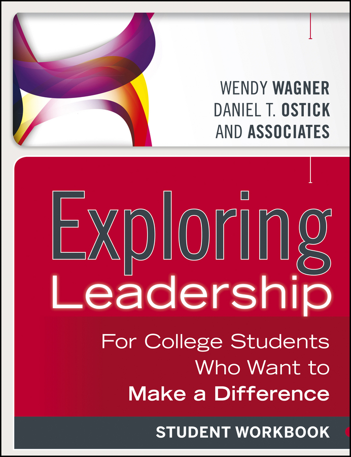 Wagner Wendy Exploring Leadership. For College Students Who Want to Make a Difference, Student Workbook ISBN: 9781118602508 the integral leadership of dr jane goodall
