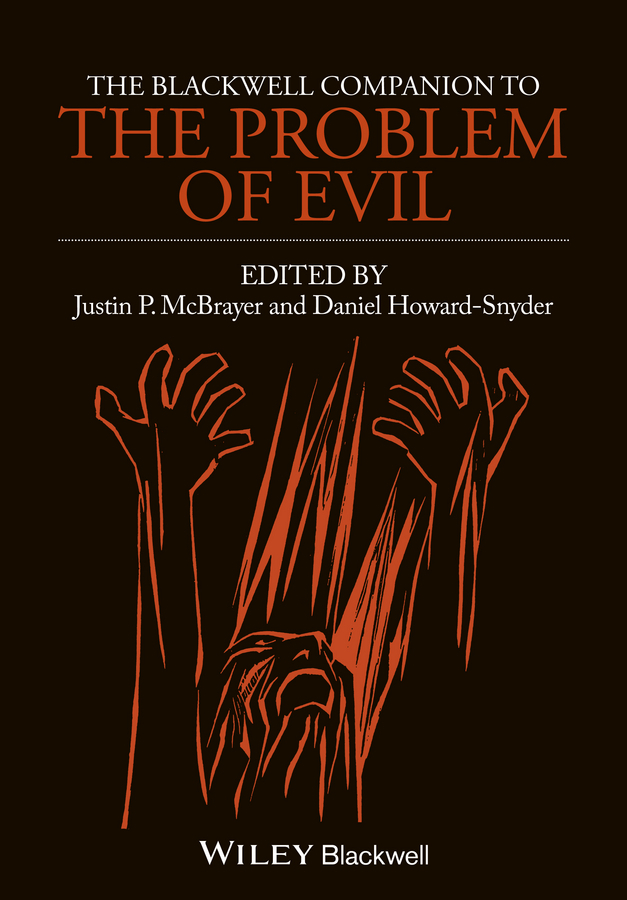 McBrayer Justin P. The Blackwell Companion to The Problem of Evil ISBN: 9781118608012 the power of five evil star