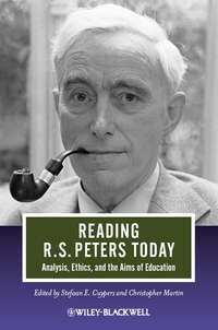 Christoph Martin Wieland - Reading R. S. Peters Today. Analysis, Ethics, and the Aims of Education