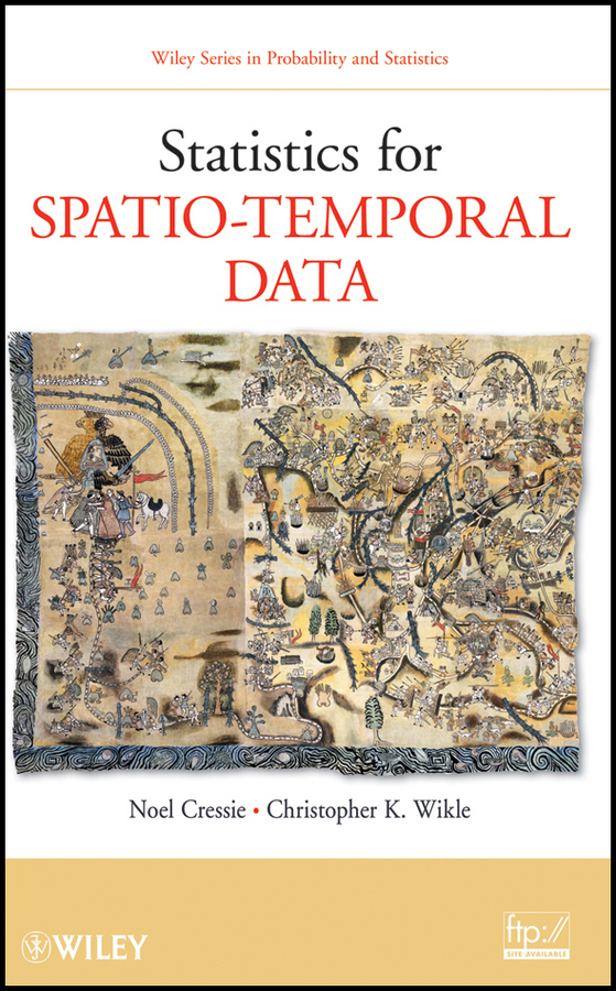 Wikle Christopher K. Statistics for Spatio-Temporal Data