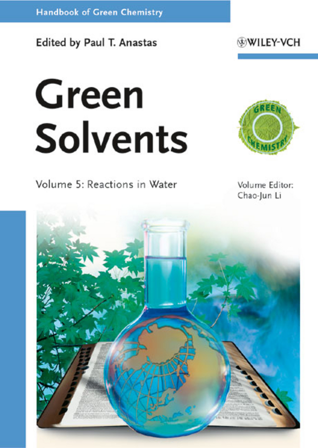 Anastas Paul T. Green Solvents. Reactions in Water ISBN: 9783527688562 paul pregosin s nmr in organometallic chemistry