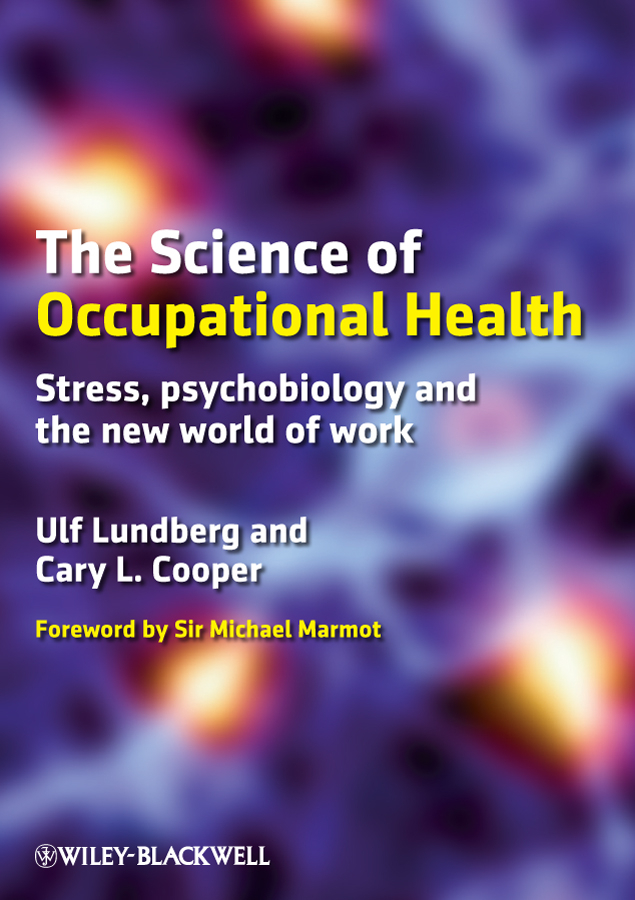 Lundberg Ulf The Science of Occupational Health. Stress, Psychobiology, and the New World of Work ISBN: 9781444391107 sex products real vagina pussy masturbator vibration egg sex toys for men male masturbation adult toys with simulation of sound