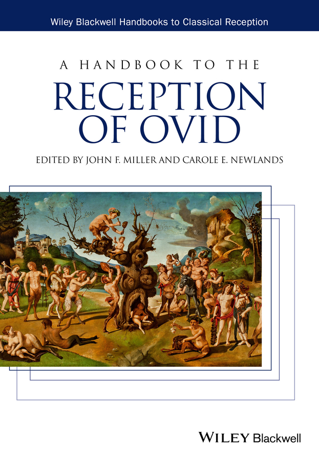 Miller John F. A Handbook to the Reception of Ovid sweatshirt ruck