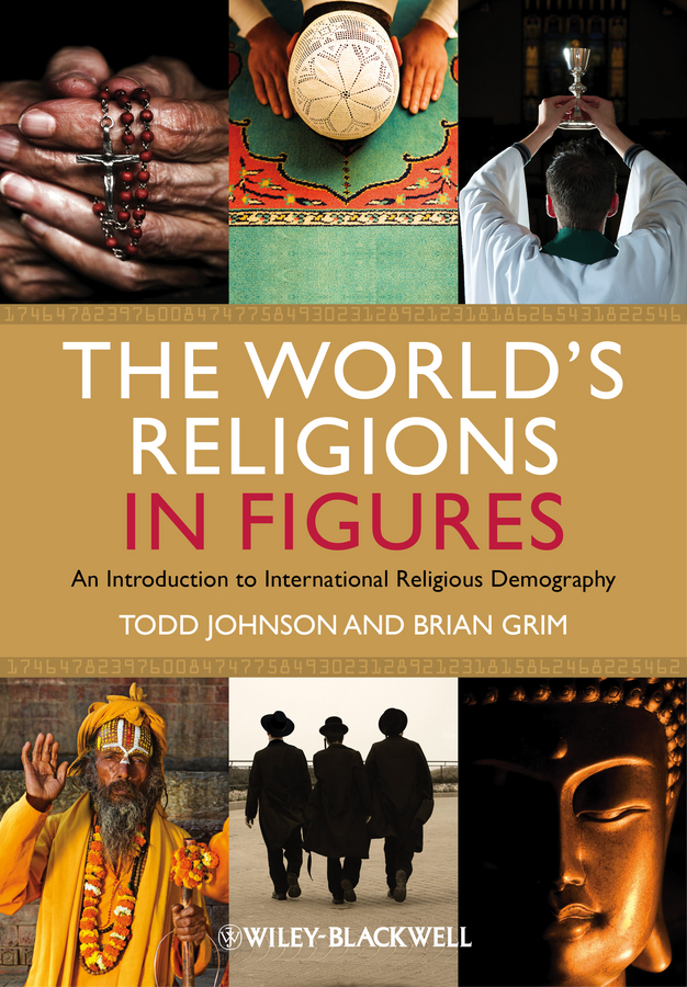 Johnson Todd M. The World's Religions in Figures. An Introduction to International Religious Demography ISBN: 9781118323007 religious signing