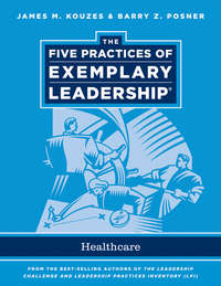 Kouzes James M. - The Five Practices of Exemplary Leadership. Healthcare - General