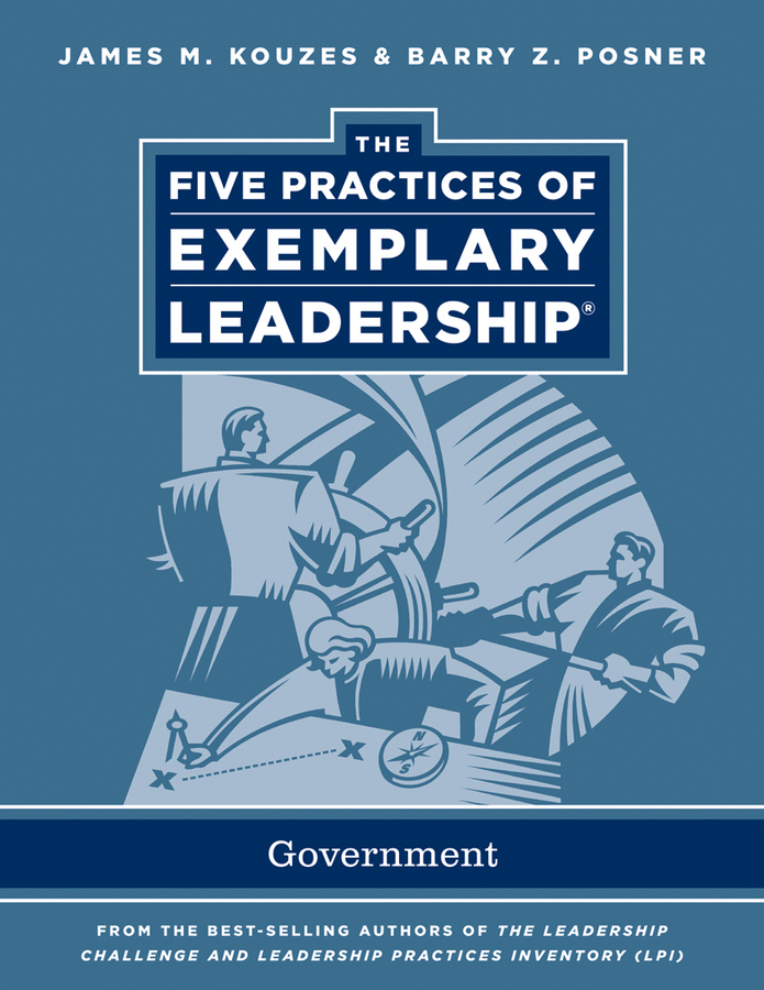 James M. Kouzes The Five Practices of Exemplary Leadership. Government браслеты эстет браслеты