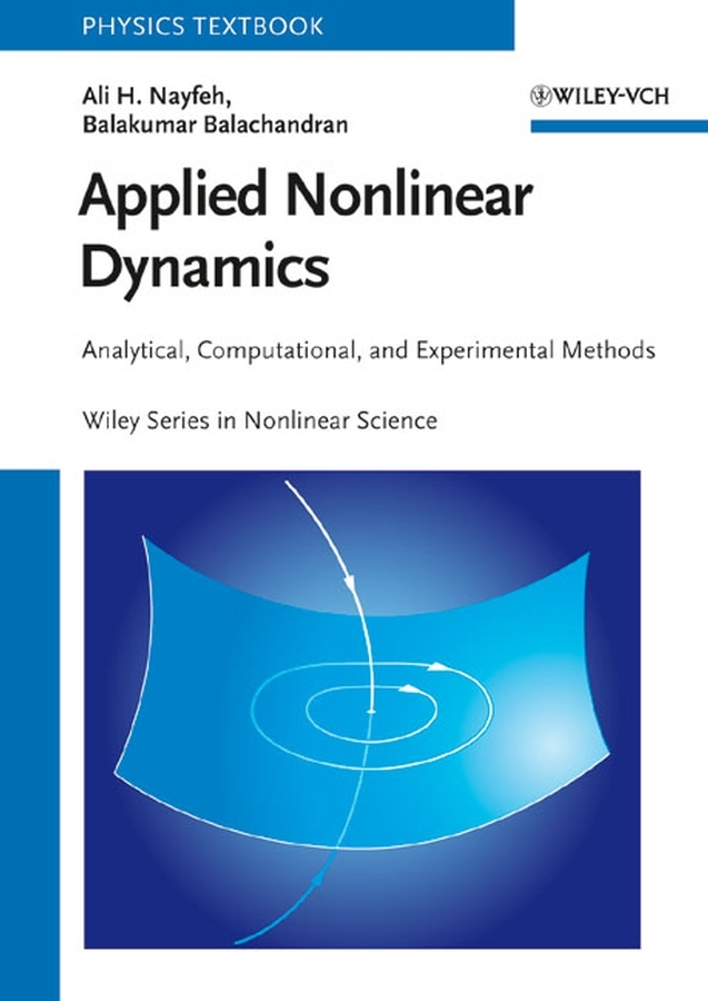 Balachandran Balakumar Applied Nonlinear Dynamics. Analytical, Computational and Experimental Methods