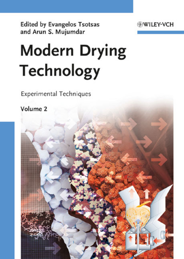 Mujumdar Arun S. Modern Drying Technology, Volume 2. Experimental Techniques