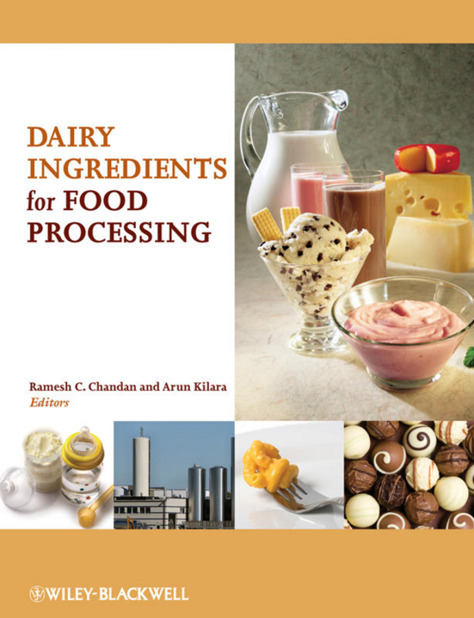 Kilara Arun Dairy Ingredients for Food Processing ISBN: 9780470959077 new original kyocera 302kk28012 frame exit upper for ta180 220 181 221