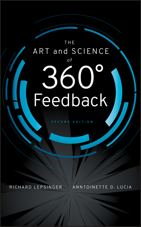 Lepsinger Richard The Art and Science of 360 Degree Feedback