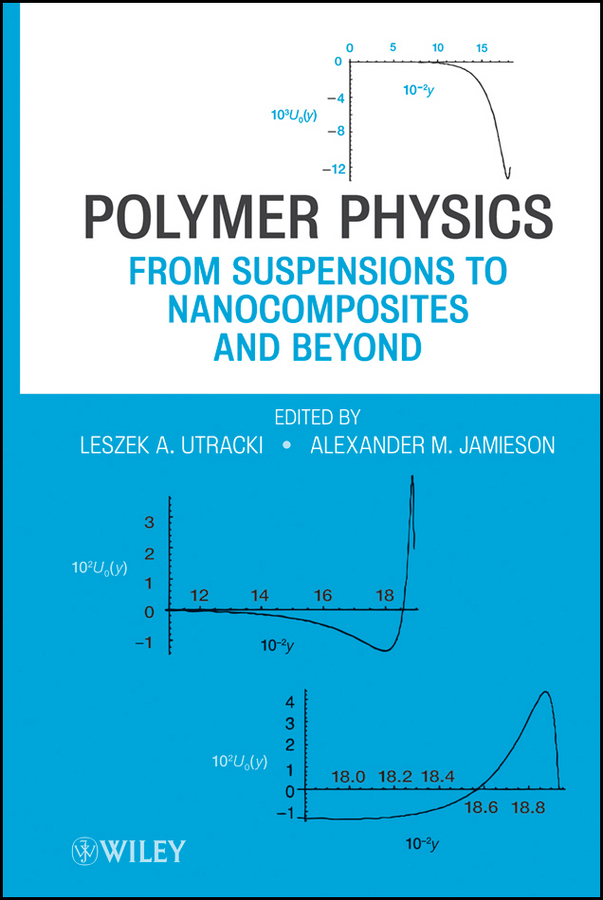 Utracki Leszek A. Polymer Physics. From Suspensions to Nanocomposites and Beyond review of genus cotugnia diamare from maharashtra
