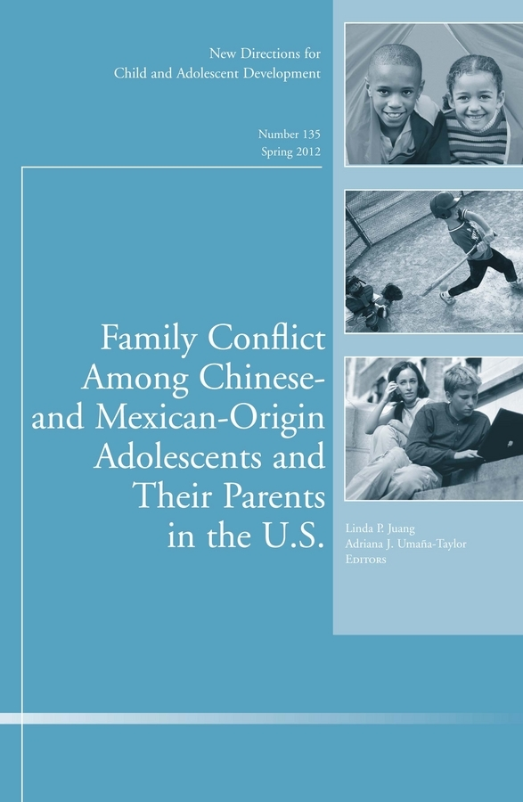 Umana-Taylor Adriana J. Family Conflict Among Chinese- and Mexican-Origin Adolescents and Their Parents in the U.S.. New Directions for Child and Adolescent Development, Number 135 гардасил вакцина против впч 0 5мл доза суспензия для в м введения 1 шприц