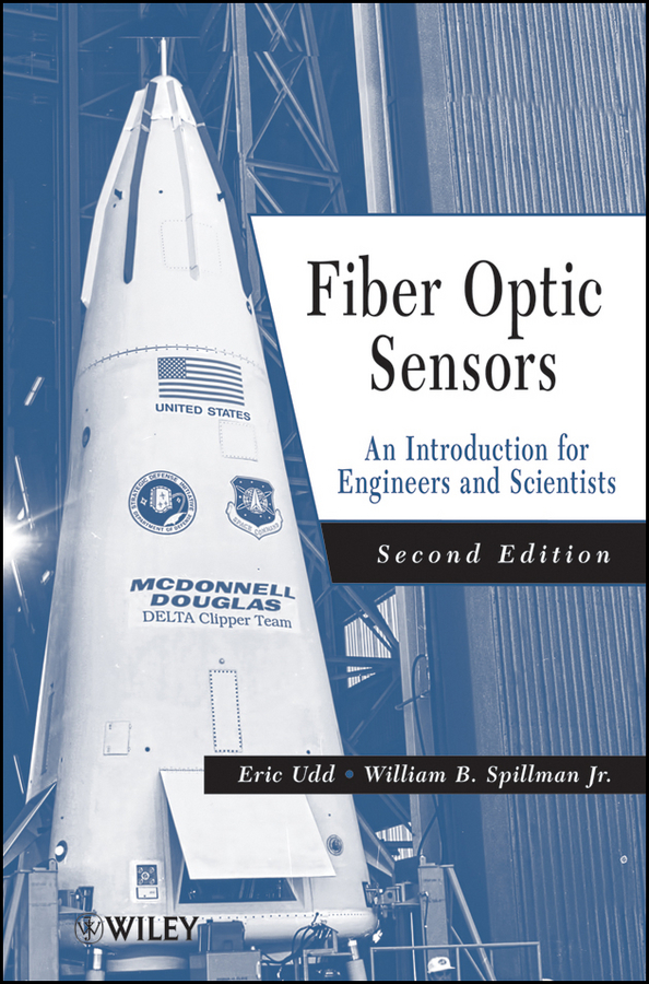 Spillman William B. Fiber Optic Sensors. An Introduction for Engineers and Scientists ray tricker optoelectronics and fiber optic technology