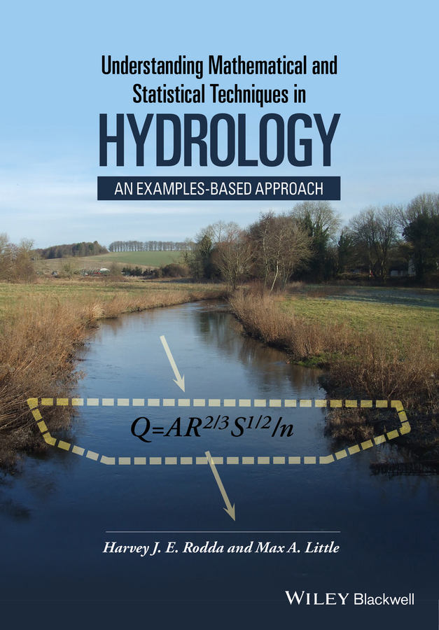 Little Max A. Understanding Mathematical and Statistical Techniques in Hydrology. An Examples-based Approach