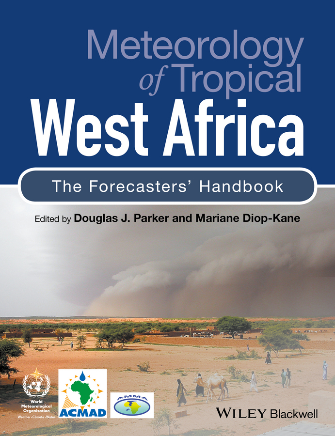 Diop-Kane Mariane Meteorology of Tropical West Africa. The Forecasters' Handbook best practices to succeeding in tesol an experience from west africa