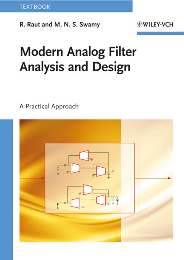 Raut R. Modern Analog Filter Analysis and Design. A Practical Approach alkaline water ionizer hk 8018 with 2 pre filters and 1 inside filter