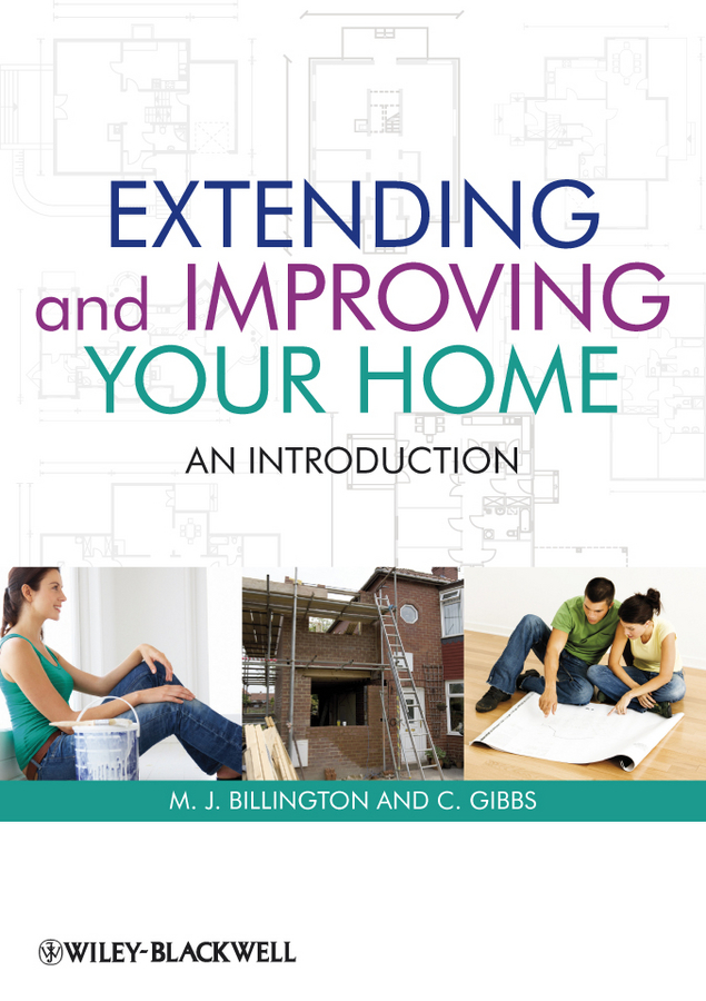 Billington M. J. Extending and Improving Your Home. An Introduction