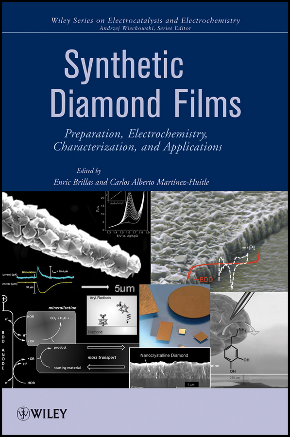 Brillas Enric Synthetic Diamond Films. Preparation, Electrochemistry, Characterization and Applications ISBN: 9781118062340 generation of surface structuring using electrochemical micromachining