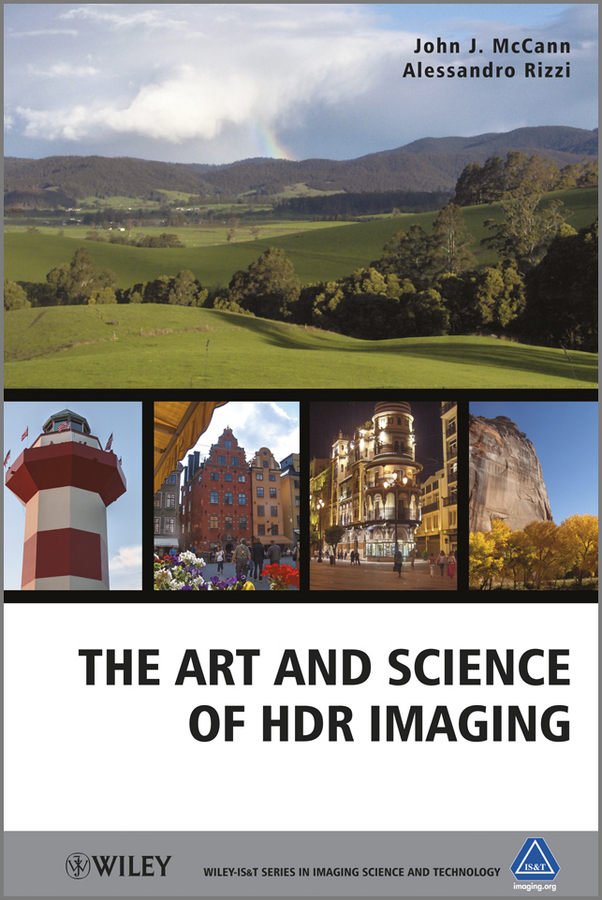 McCann John J. The Art and Science of HDR Imaging ISBN: 9781119951476 лампа stayer profi grey 57132 30