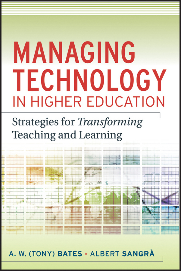Sangra Albert Managing Technology in Higher Education. Strategies for Transforming Teaching and Learning information technology management
