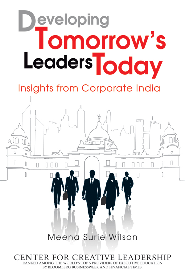 Wilson Meena Surie Developing Tomorrow's Leaders Today. Insights from Corporate India mortality health and development in india 2011