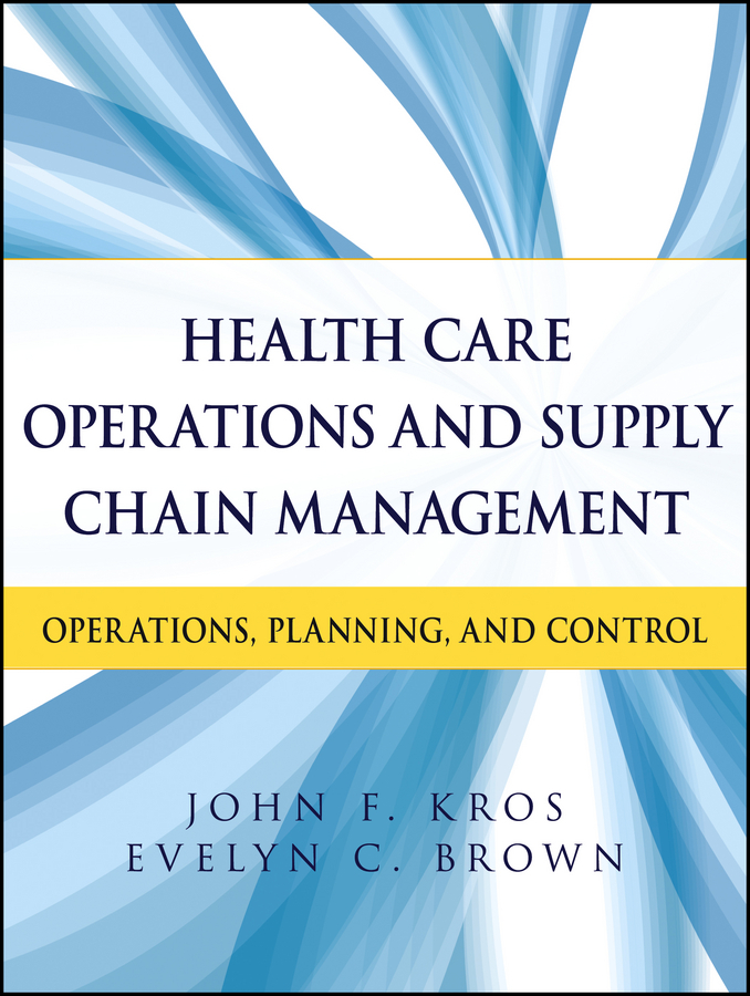 Kros John F. Health Care Operations and Supply Chain Management. Operations, Planning, and Control ISBN: 9781118418840 hospitality management and health tourism in india