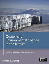 Metcalfe Sarah E. - Quaternary Environmental Change in the Tropics