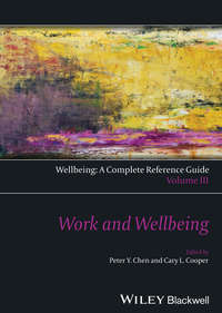 - Wellbeing: A Complete Reference Guide, Work and Wellbeing