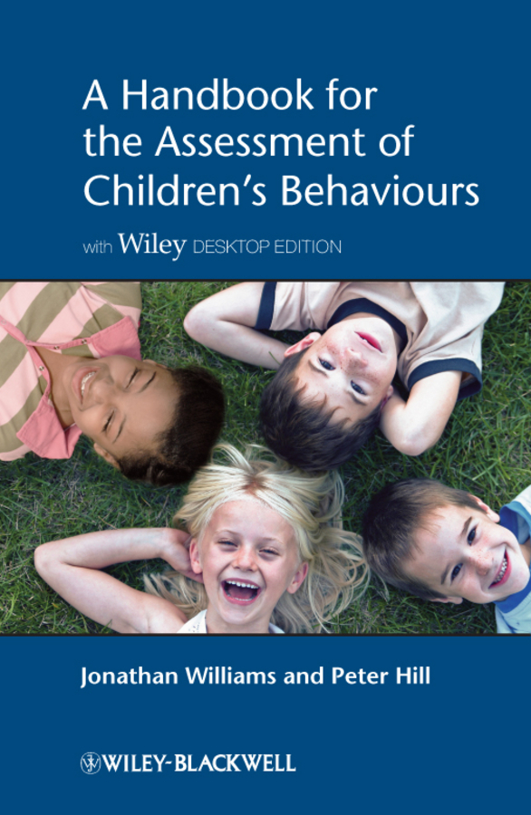 Williams Jonathan O.H. A Handbook for the Assessment of Children's Behaviours ISBN: 9781119977469 psychosomatic symptoms in children and adolescents