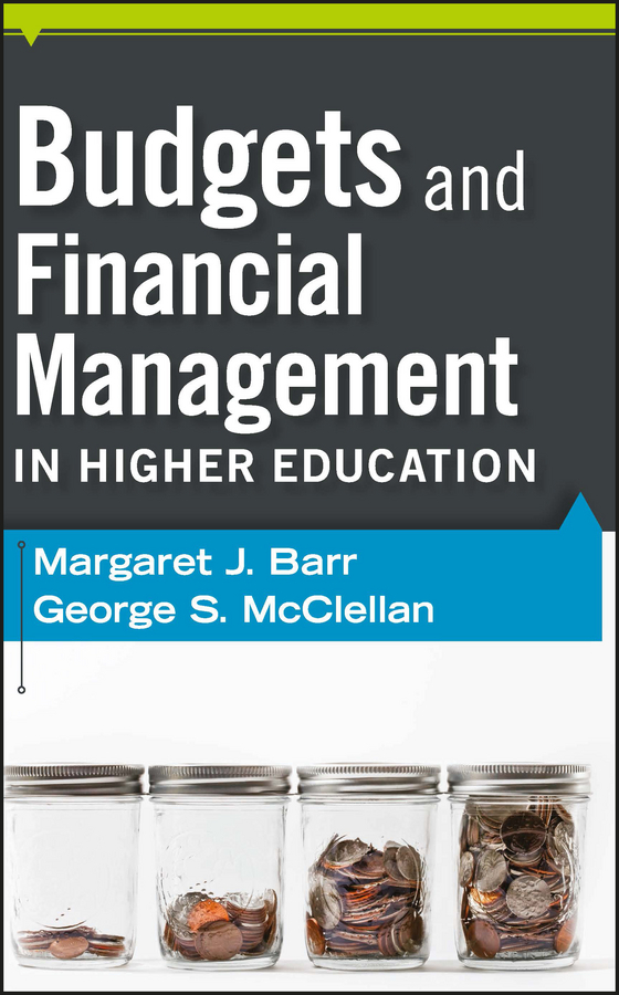 Barr Margaret J. Budgets and Financial Management in Higher Education aligning university quality assurance and graduate employability
