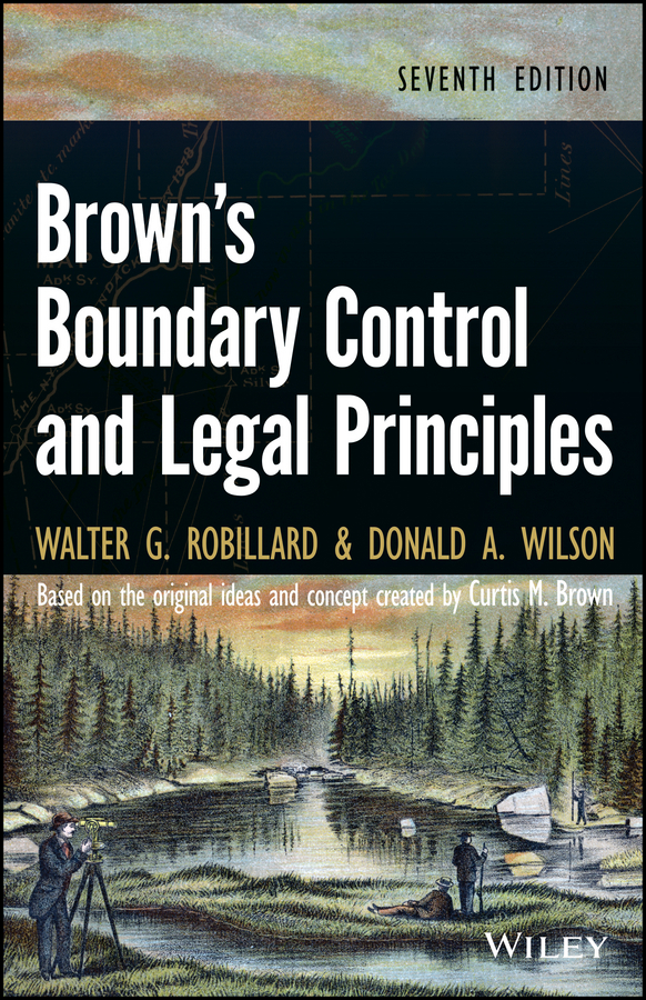 Robillard Walter G. Brown's Boundary Control and Legal Principles ISBN: 9781118758540 a new lease of death