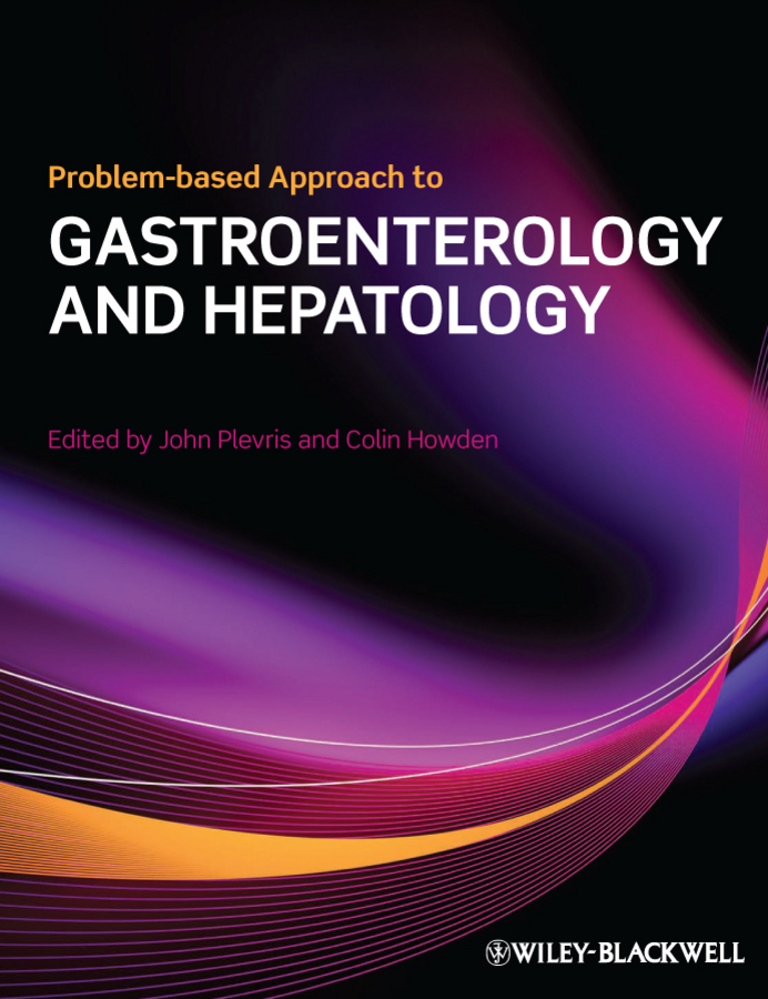 Plevris John N. Problem-based Approach to Gastroenterology and Hepatology