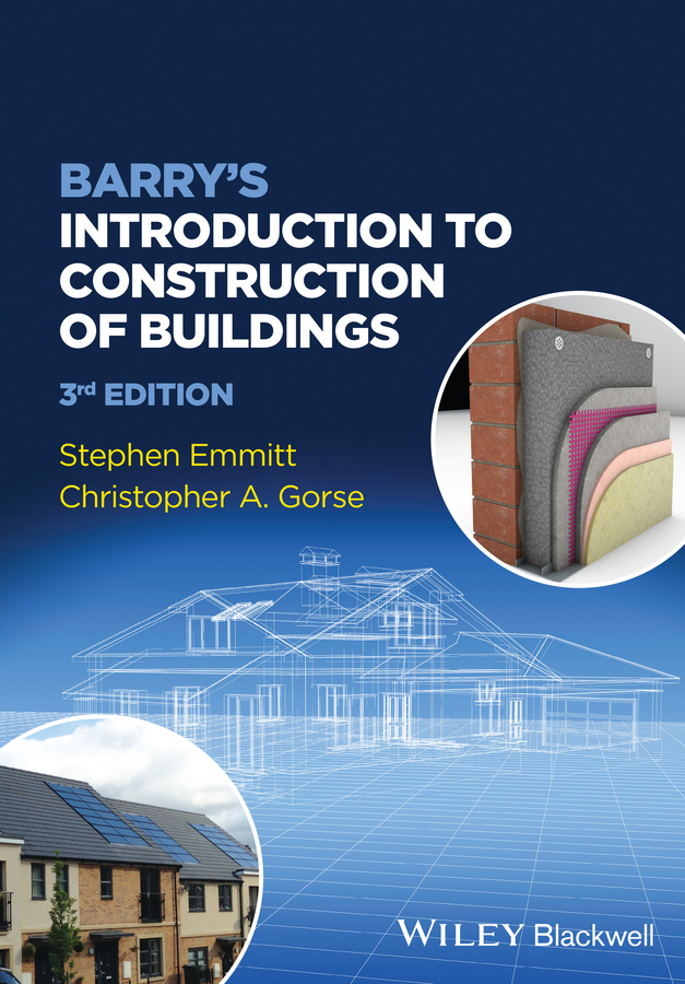 Emmitt Stephen Barry's Introduction to Construction of Buildings