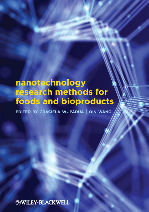 Wang Qin Nanotechnology Research Methods for Food and Bioproducts the good food book for families