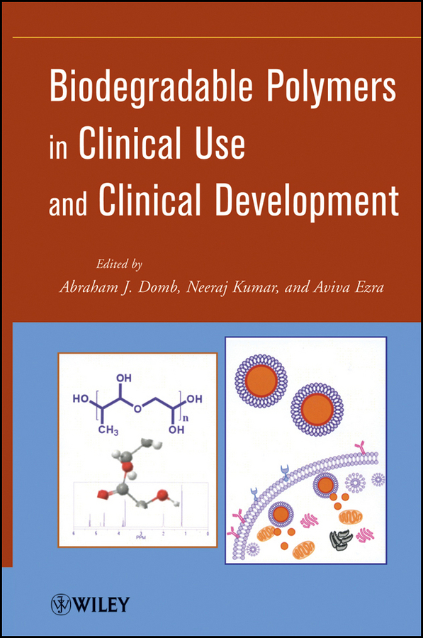 Kumar Neeraj Biodegradable Polymers in Clinical Use and Clinical Development