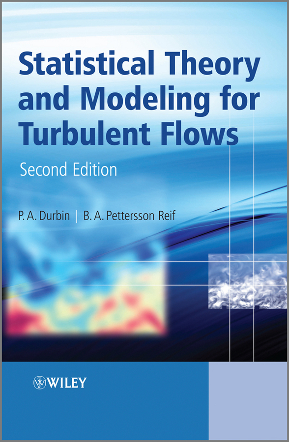 Reif B. A.Pettersson Statistical Theory and Modeling for Turbulent Flows a new lease of death