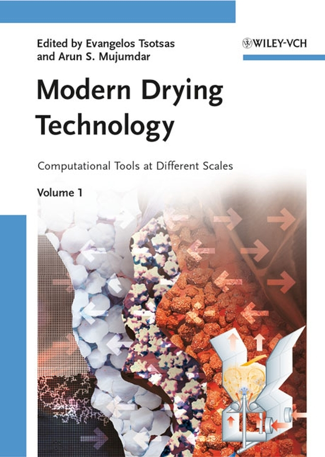 Modern Drying Technology, Volume 1. Computational Tools at Different Scales