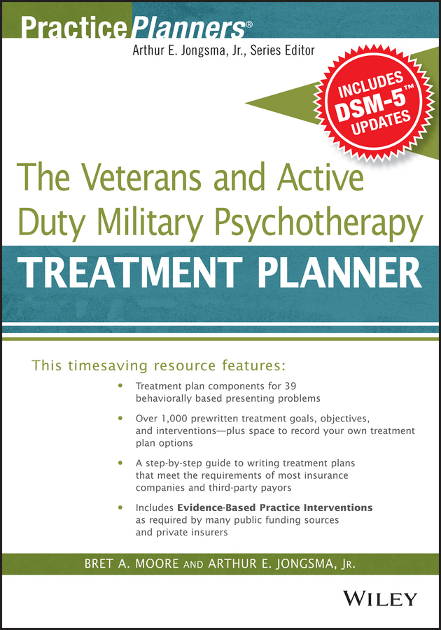 Moore Bret A. The Veterans and Active Duty Military Psychotherapy Treatment Planner, with DSM-5 Updates valarelli fabricio open bite malocclusion treatment and stability