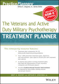 Moore Bret A. - The Veterans and Active Duty Military Psychotherapy Treatment Planner, with DSM-5 Updates