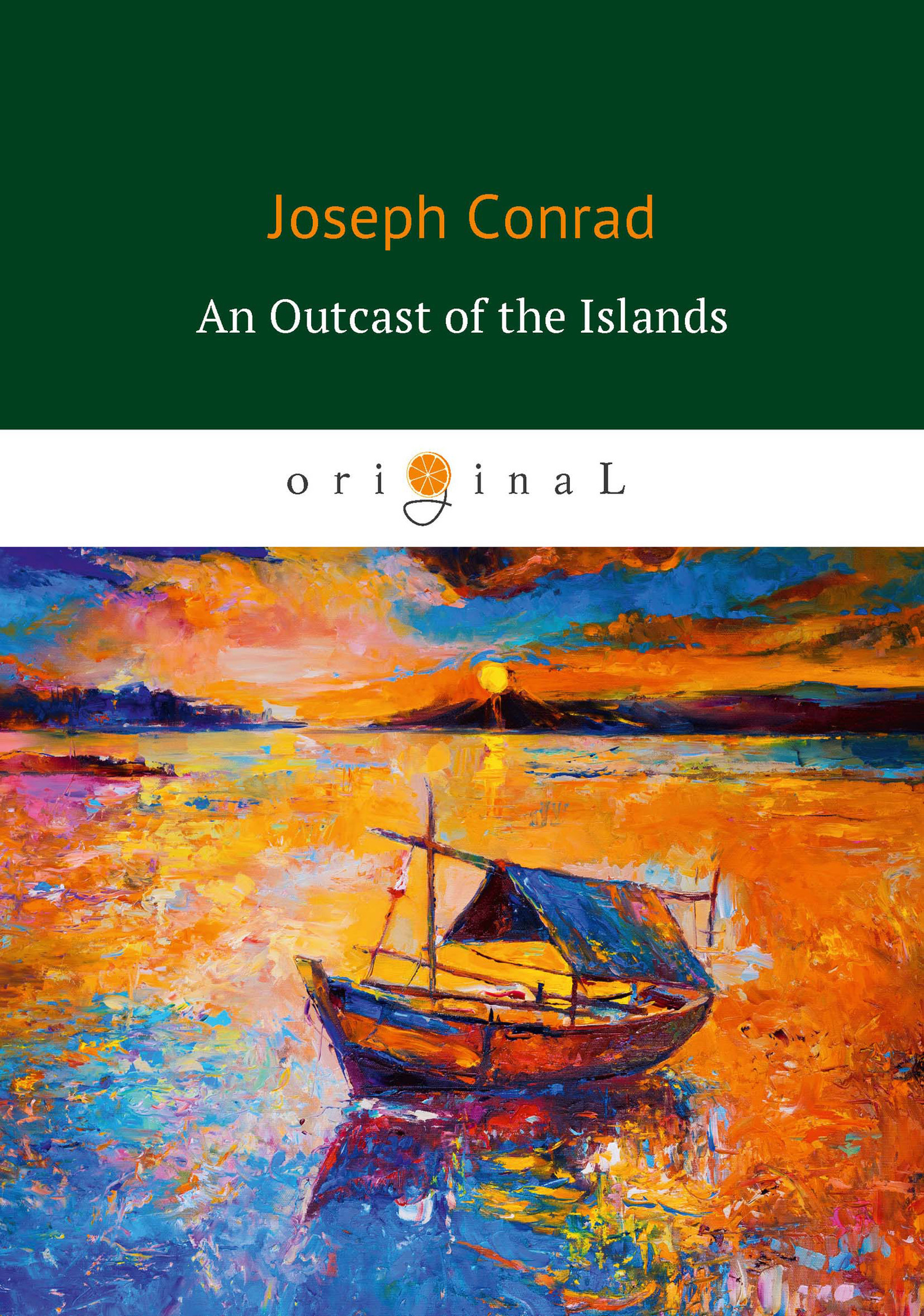 Джозеф Конрад An Outcast of the Islands ISBN: 978-5-521-06448-9 a new lease of death