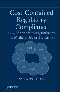 Sandy  Weinberg - Cost-Contained Regulatory Compliance. For the Pharmaceutical, Biologics, and Medical Device Industries