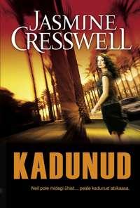 Jasmine Cresswell - Kadunud. Ravenite triloogia I raamat