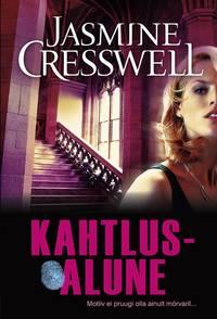 Jasmine Cresswell - Kahtlusalune. Ravenite triloogia II raamat