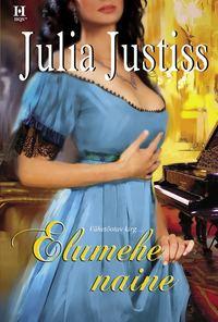 Julia Justiss - Elumehe naine