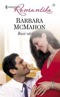 Barbara McMahon - Bossi v?ike ime