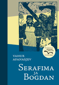 Vahur Afanasjev - Serafima ja Bogdan
